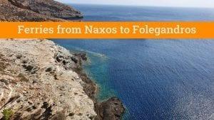 Naxos to Folegandros Ferries Guide