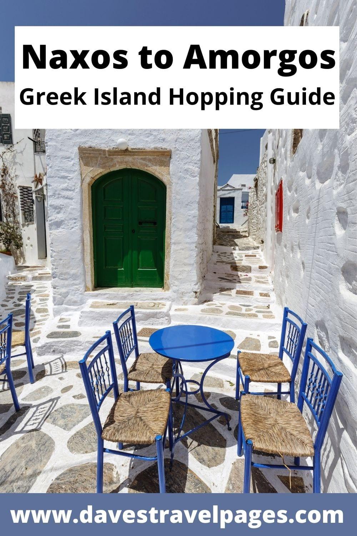 Naxos to Amorgos Greek island hopping guide