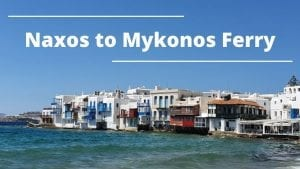 Traveling from Naxos to Mykonos by ferry