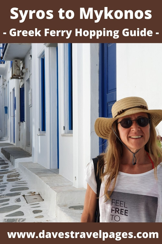 Greek island hopping from Syros to Mykonos