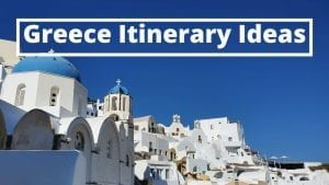 Greece itinerary ideas collection