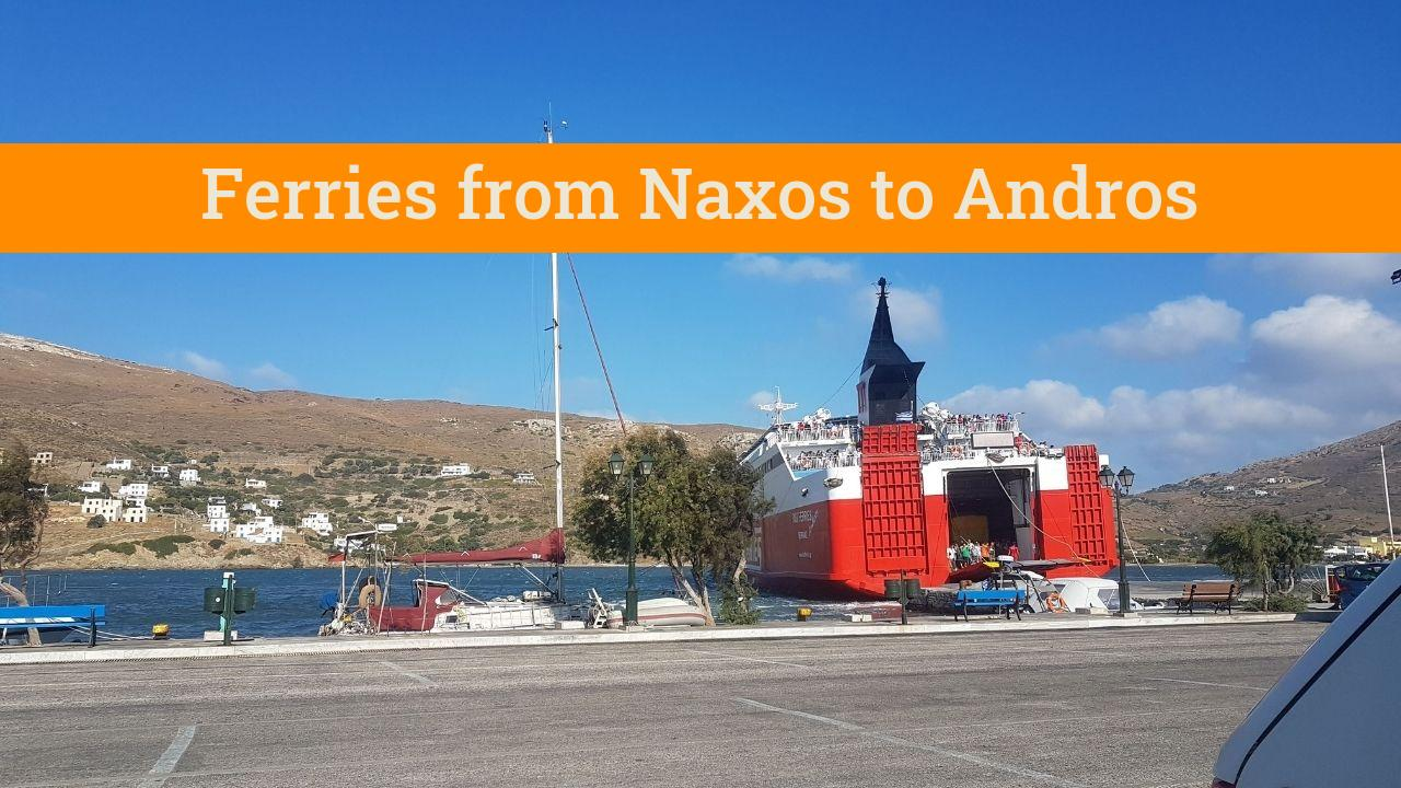 How to take the ferry from Naxos to Andros