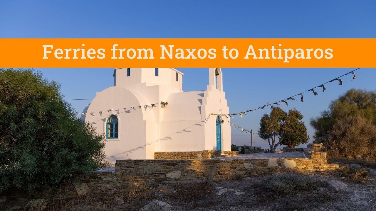 Naxos to Antiparos island in Greece by ferry