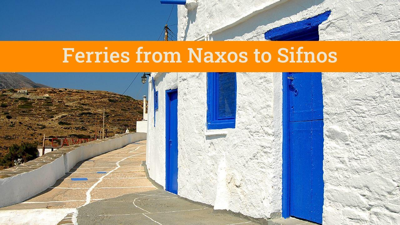 Traveling from Naxos to Sifnos by ferry