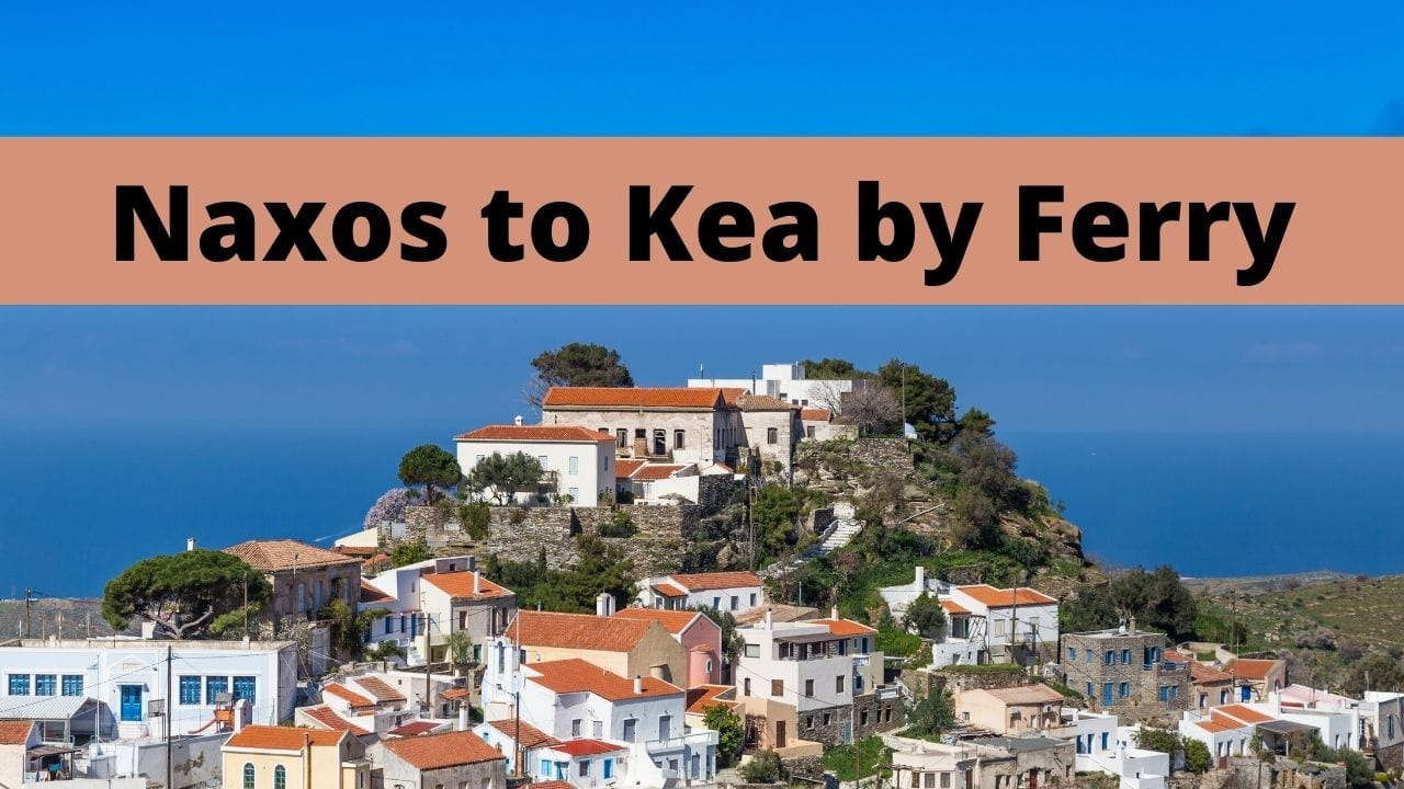 How to get from Naxos to Kea by ferry