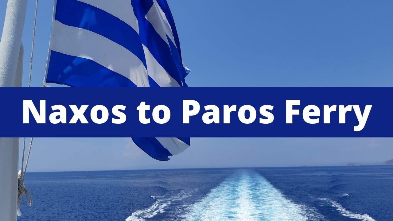 Naxos to Paros ferry guide