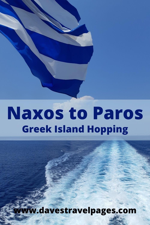 Naxos to Paros Greek Island Hopping