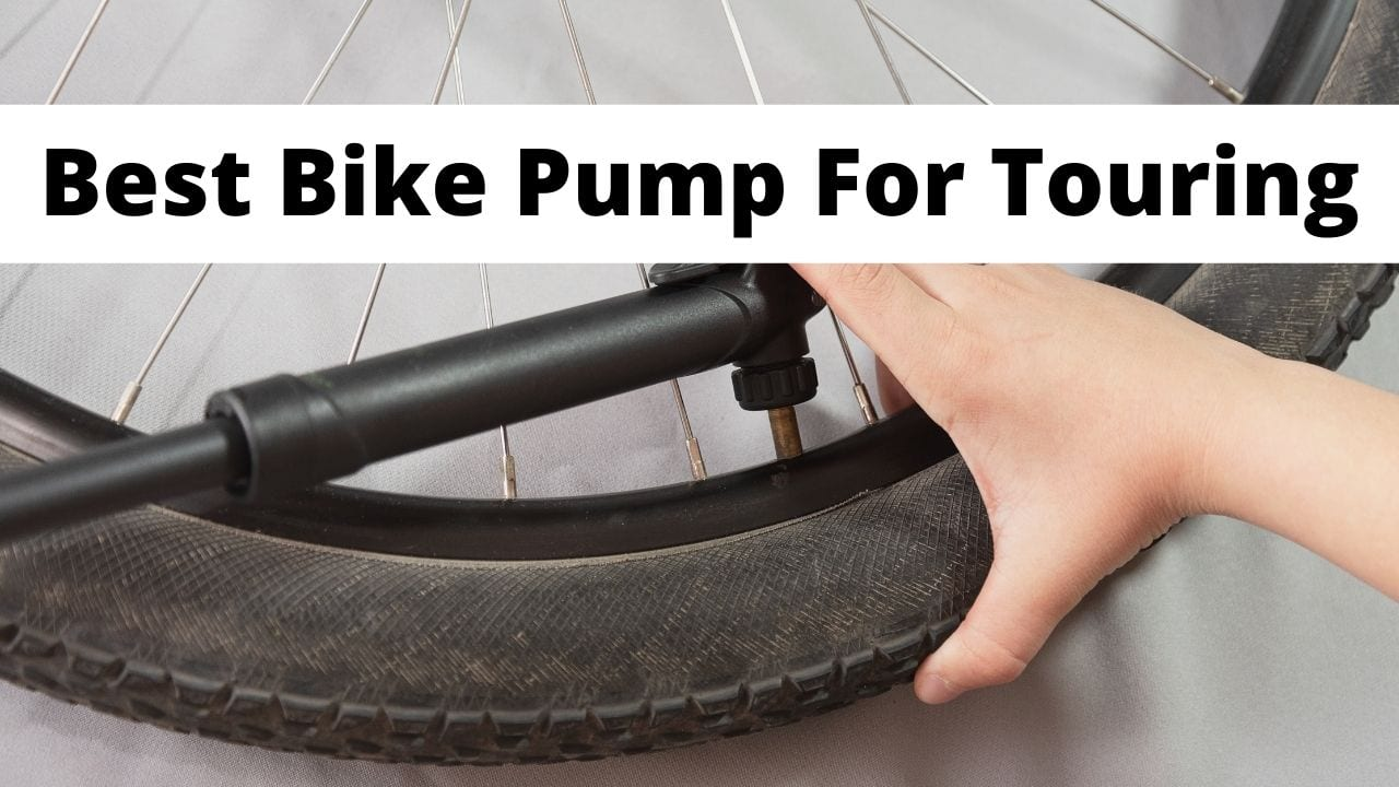 Choosing the best bike pump for touring