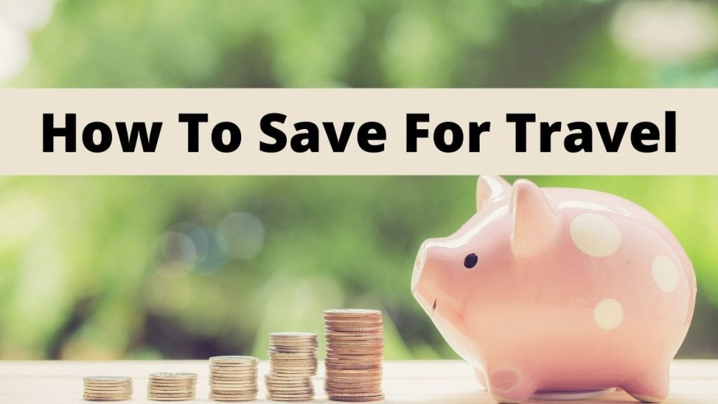 Save for travel, saving tips, saving tips budget, saving tips ideas, saving tips money, save for travel budget, save for travel ideas, travel funds, travel budgets