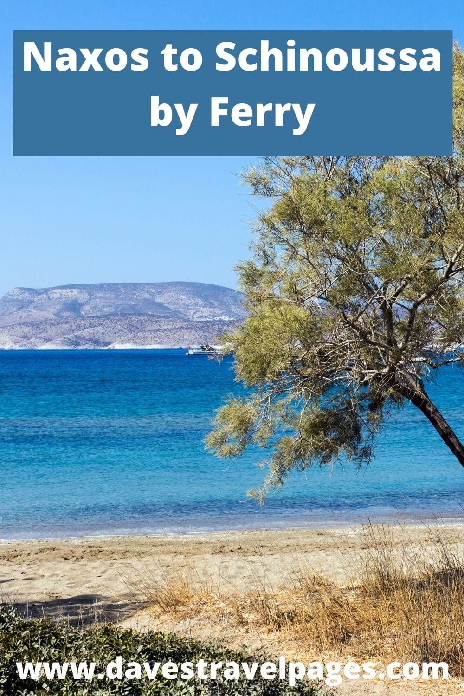 Naxos to Schinoussa by ferry - Greek Island Hopping Guide