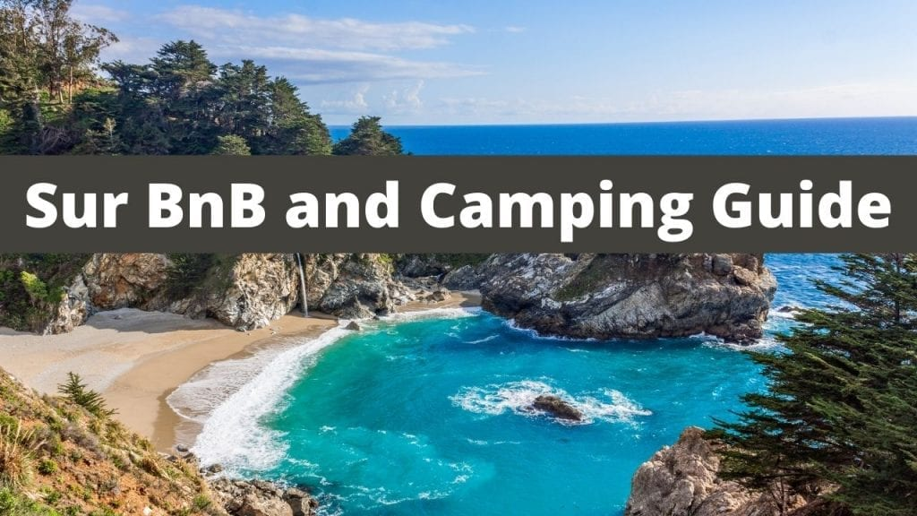 Big Sur BnB and Camping Guide