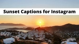A collection of sunset captions for Instagram