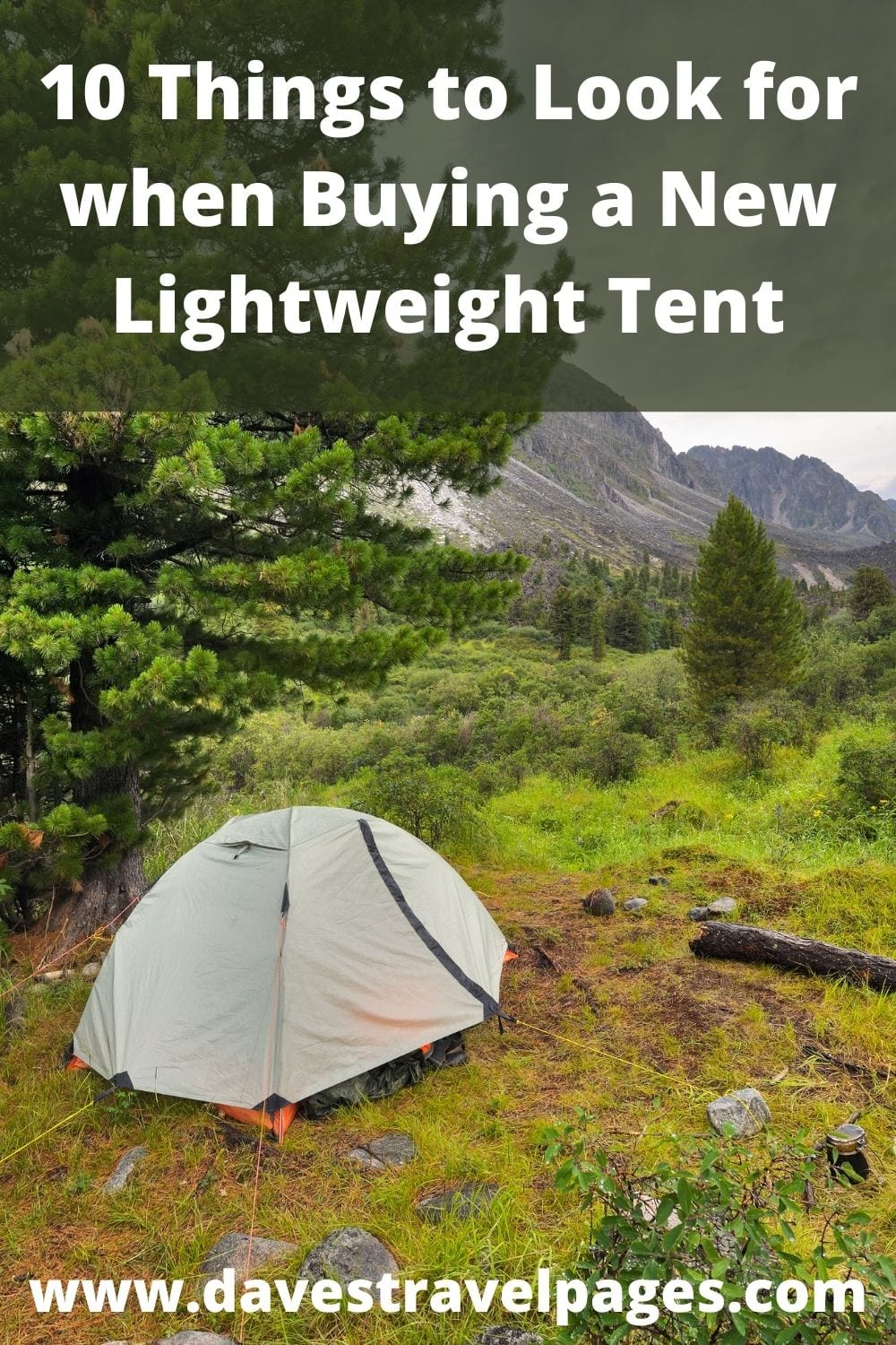 10 Things to Look for when Buying a New Lightweight Tent