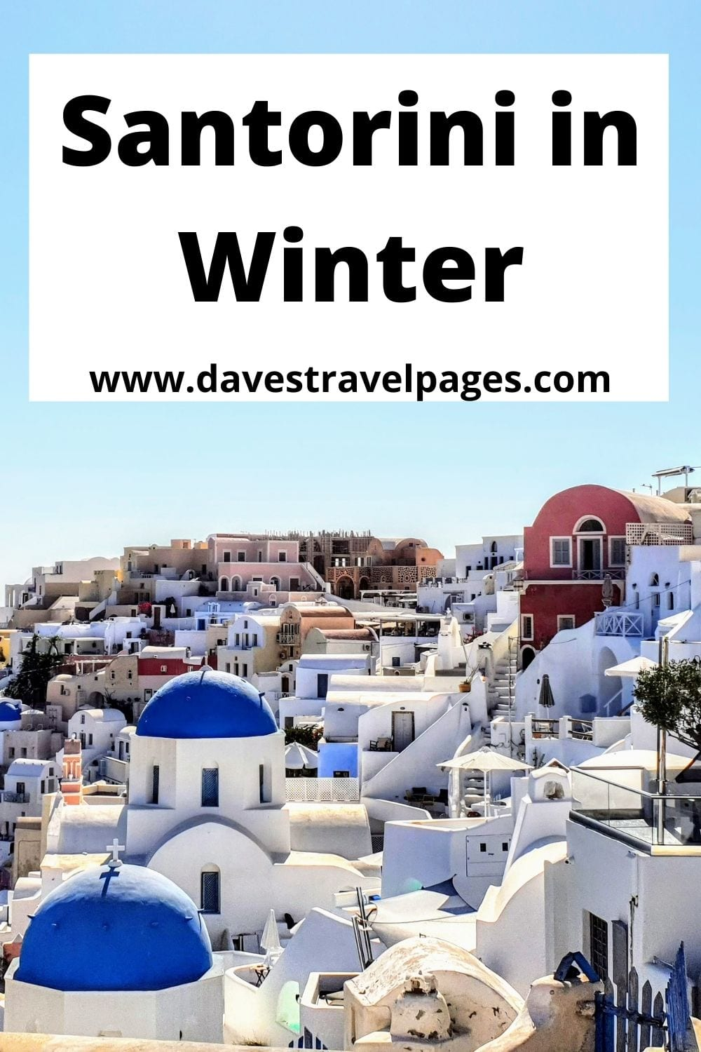 Santorini in Winter - A guide to things to see and do