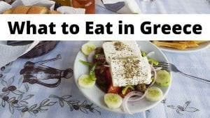 A look at which foods you should eat when in Greece on vacation