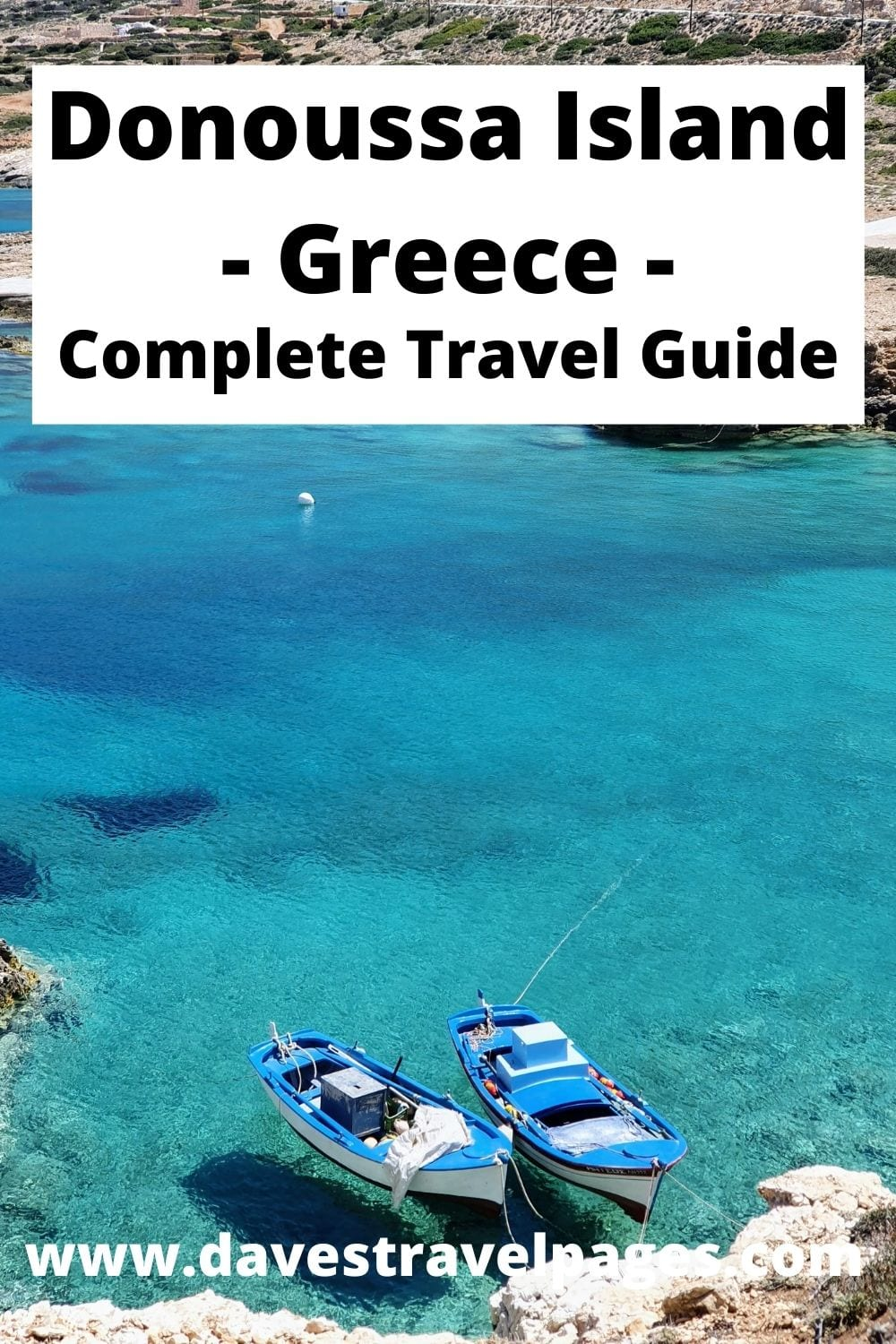 Donoussa Island Ultimate Travel Guide