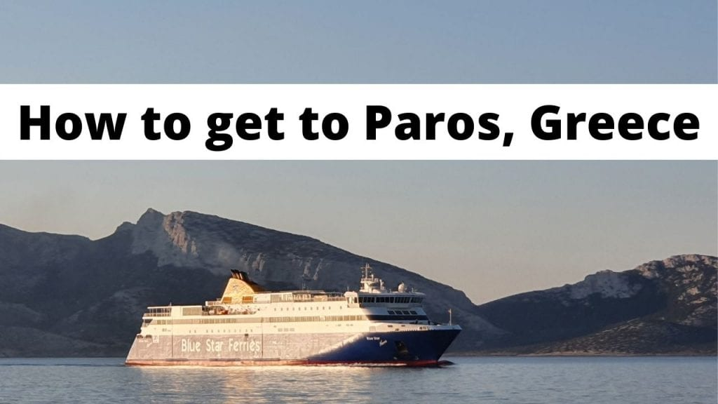 How to get to the island of Paros in Greece