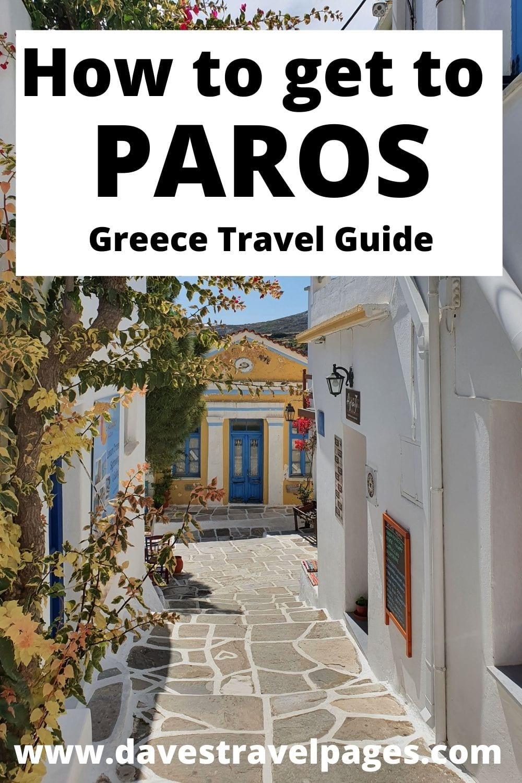 How to get to Paros - Greece travel guide