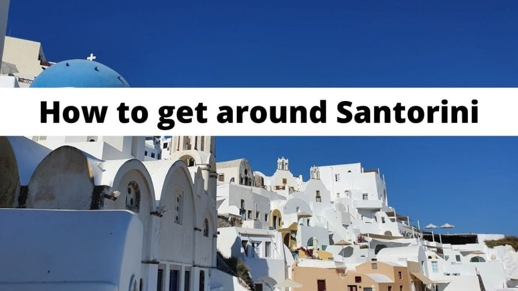 A guide to getting around Santorini in Greece