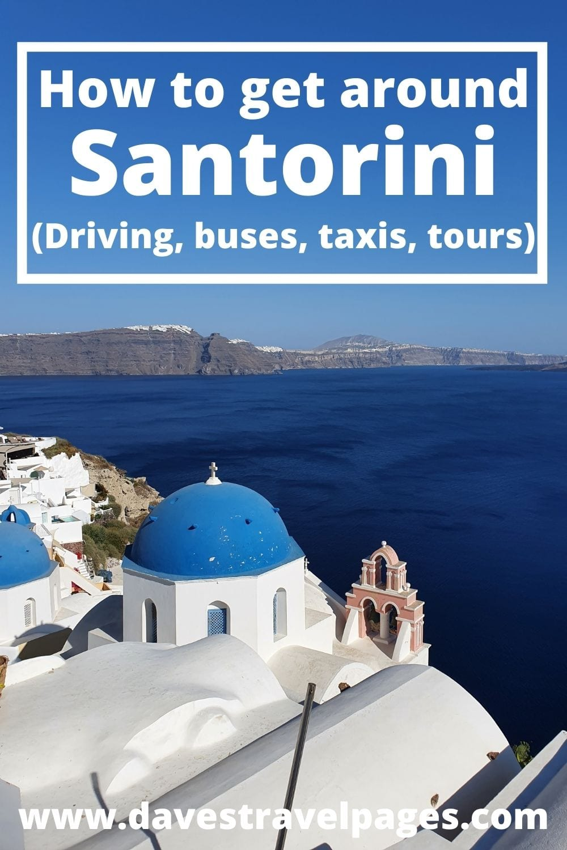 How to get around the Greek islands of Santorini