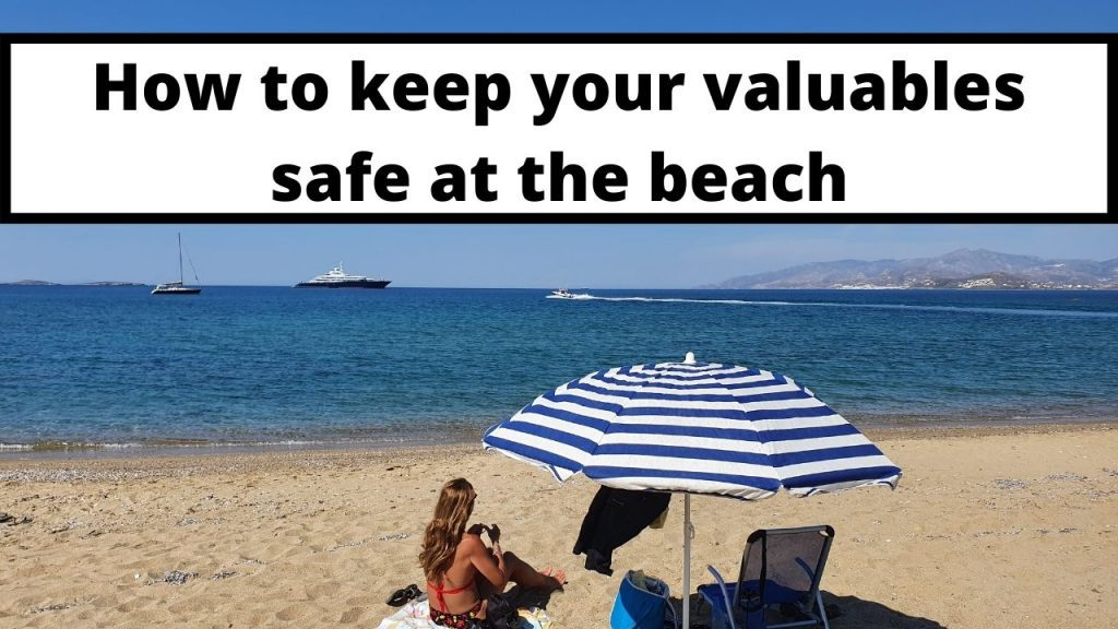 How to keep your valuables safe at the beach