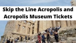 Skip the Line Acropolis and Acropolis Museum Tickets
