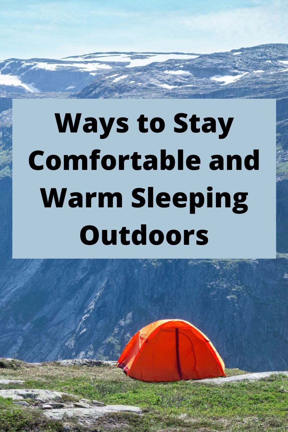 How to Stay Comfortable and Warm Sleeping Outdoors
