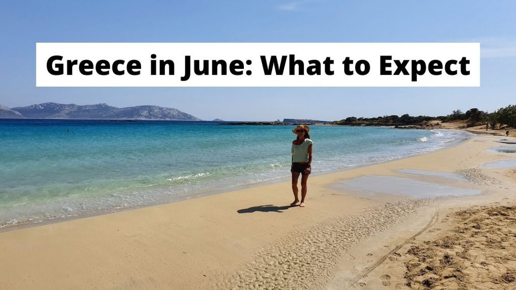 Greece in June: What to expect for weather, prices, and more