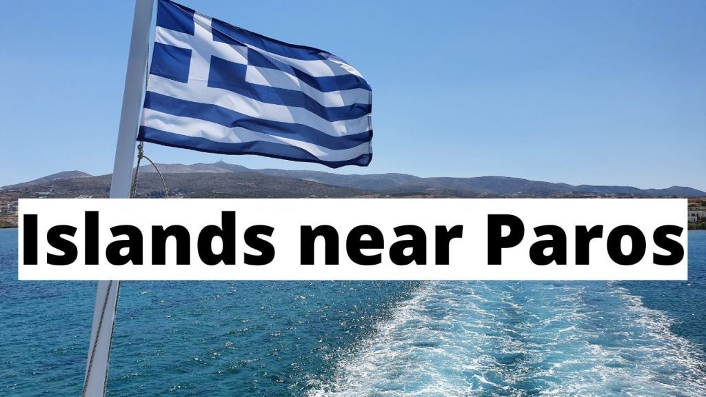 Islands close to Paros you can visit after