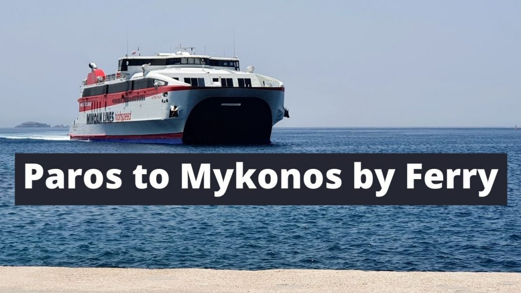 How to travel from Paros to Mykonos by ferry
