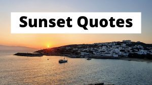 The Best Sunset Quotes