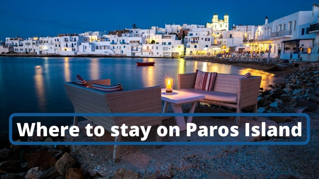 Where to stay on Paros Greece