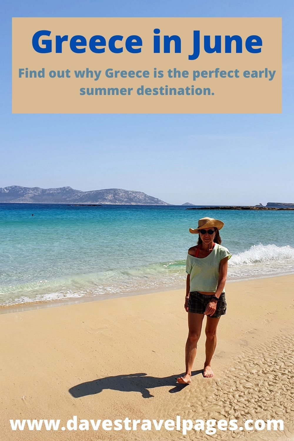 Greece in June: Find out why Greece is the perfect early summer destination.