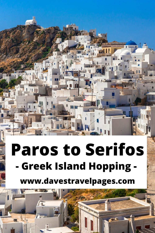 Paros to Serifos Greek Island Hopping By Ferry