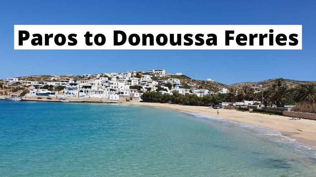 Paros to Donoussa Travel Guide: Ferries, Schedules and Timetables