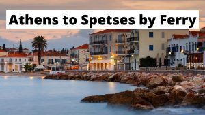 Traveling from Athens to Spetses by ferry
