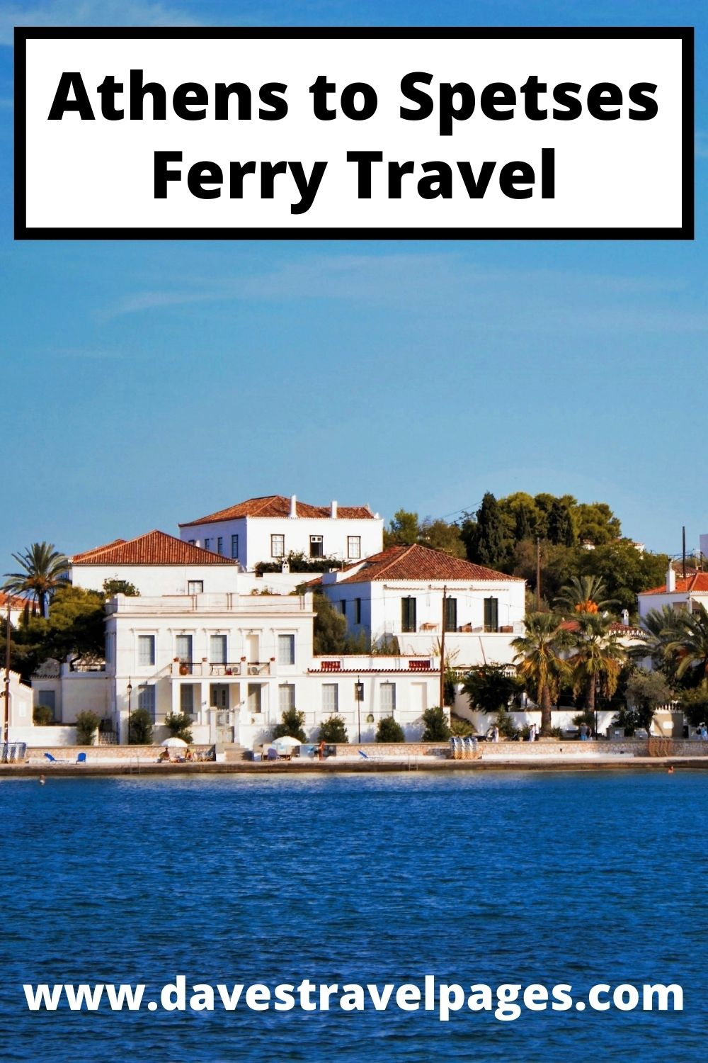 Athens to Spetses Ferry Travel Guide
