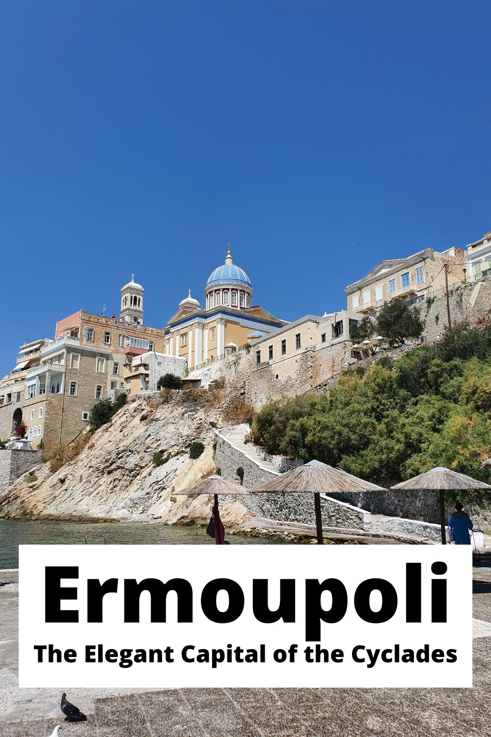 Things to do in Ermoupoli - The elegant capital of the Cyclades