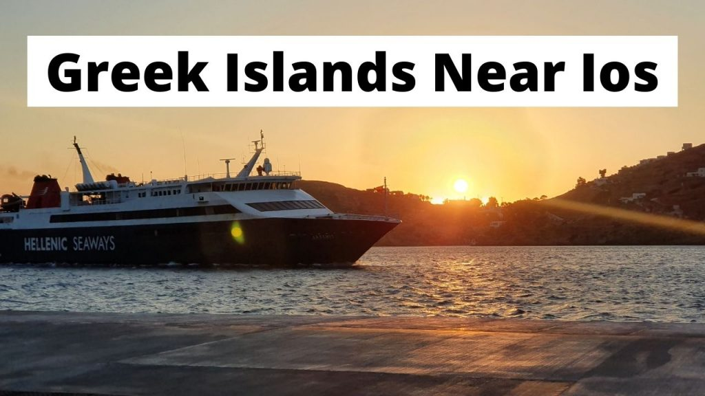 Greek islands near Ios you can visit after or before by ferry