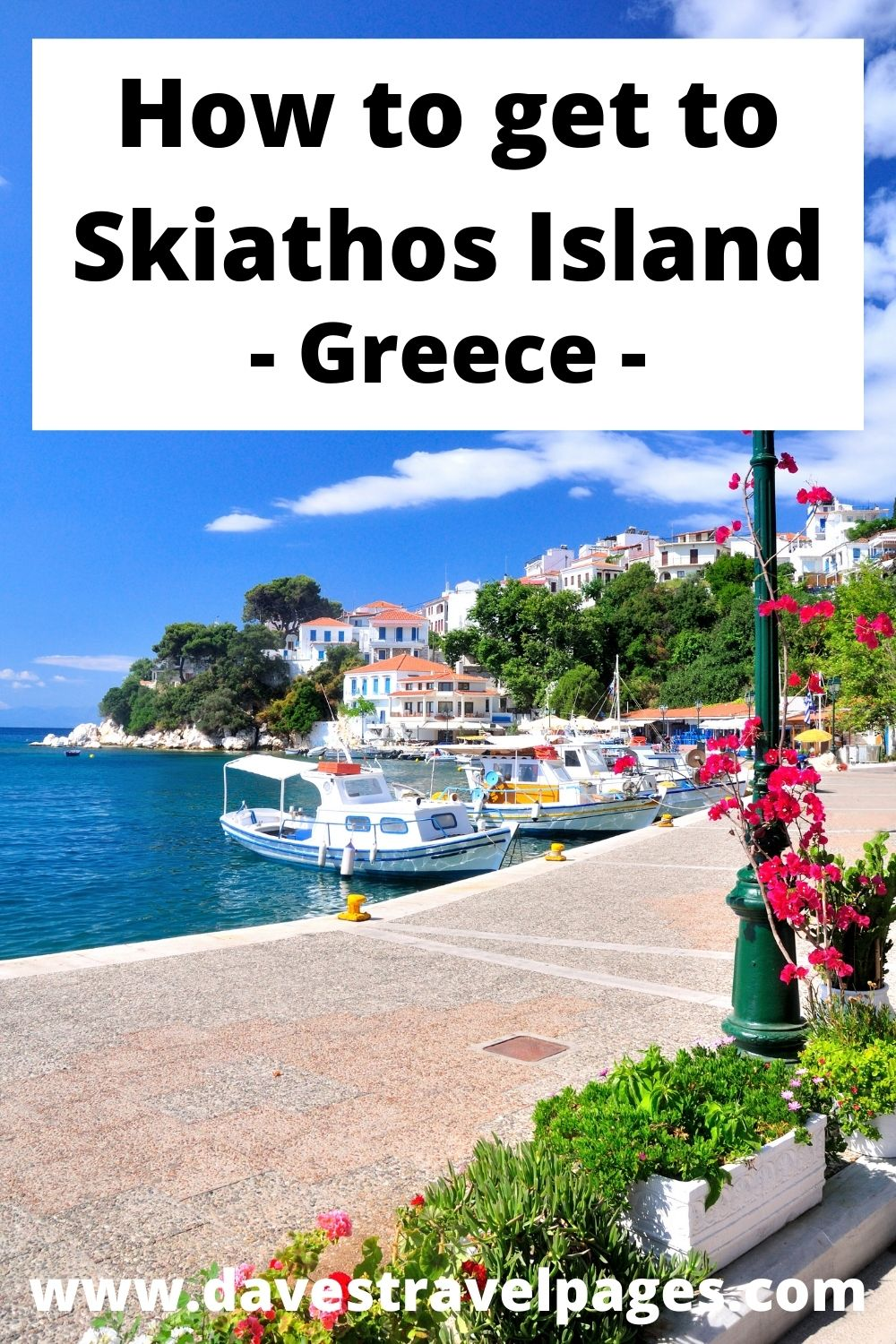 How to get to the island of Skiathos in Greece
