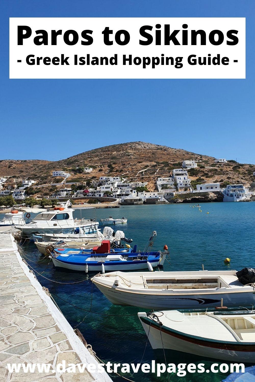 Paros to Sikinos Greek Island Hopping Guide