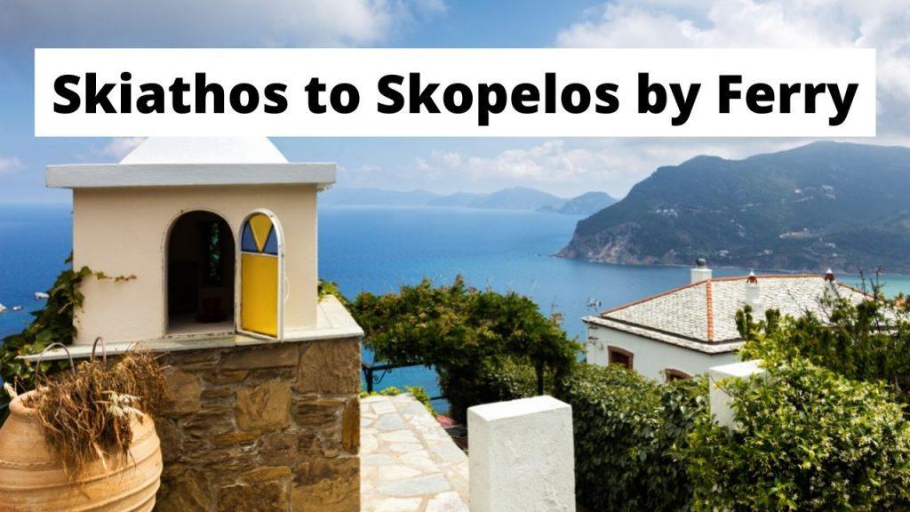 Skiathos to Skopelos by Ferry